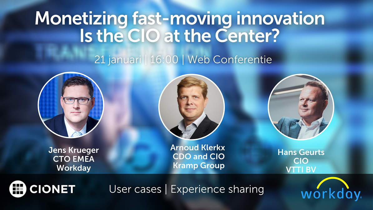 Monetizing fast-moving innovation: is the CIO at the Center?
