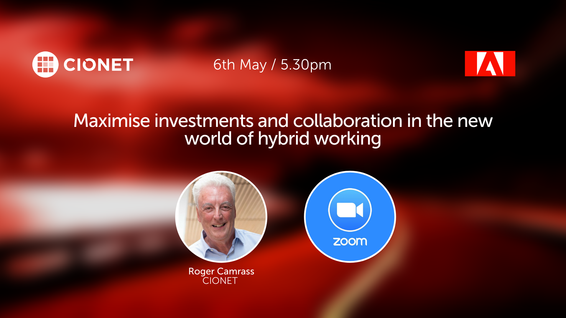 CIONETUK - ADOBE - Maximise investments and collaboration in the new world of hybrid working - 06052021